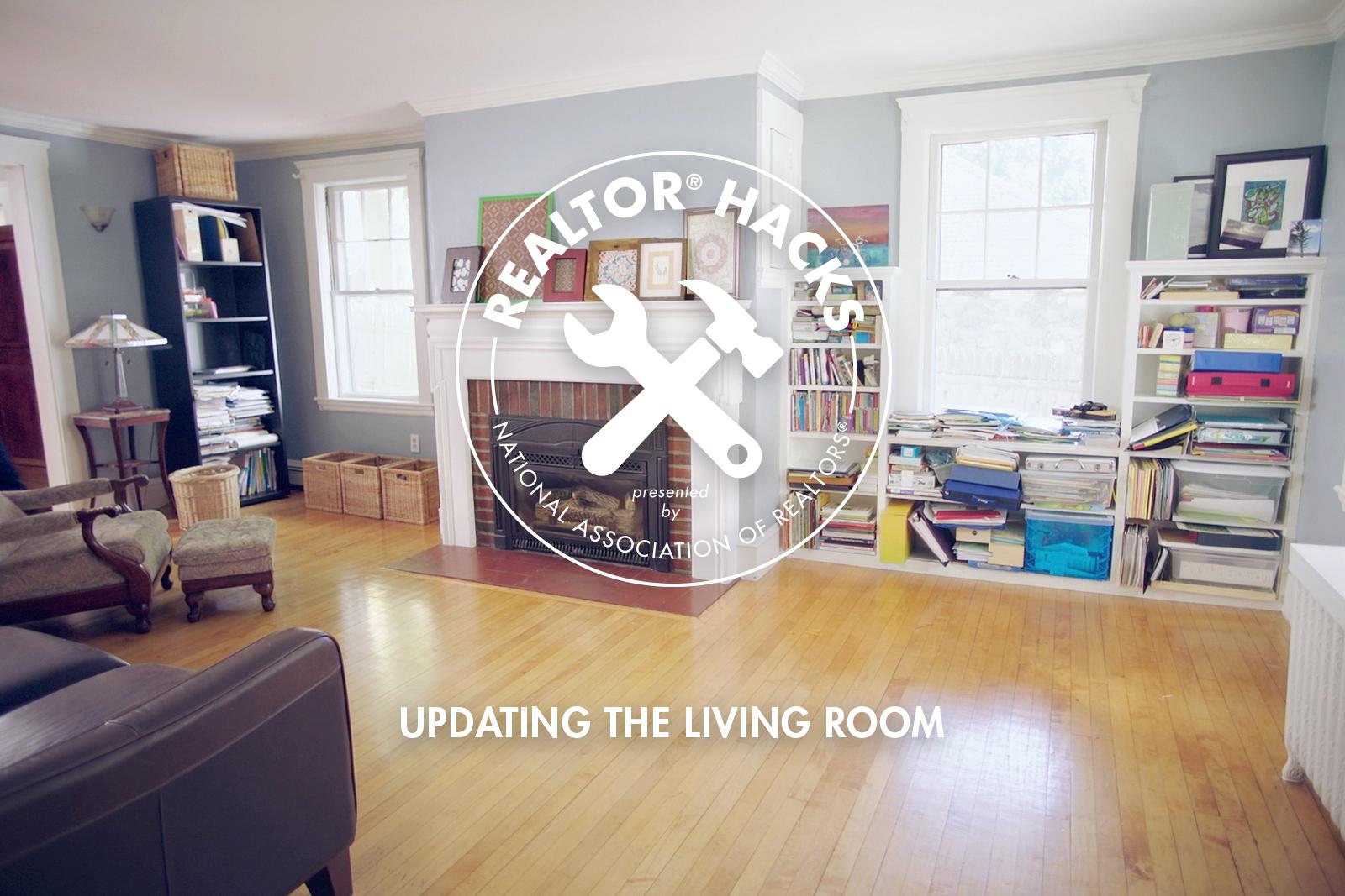 Realtor® Hacks: Updating the Living Room