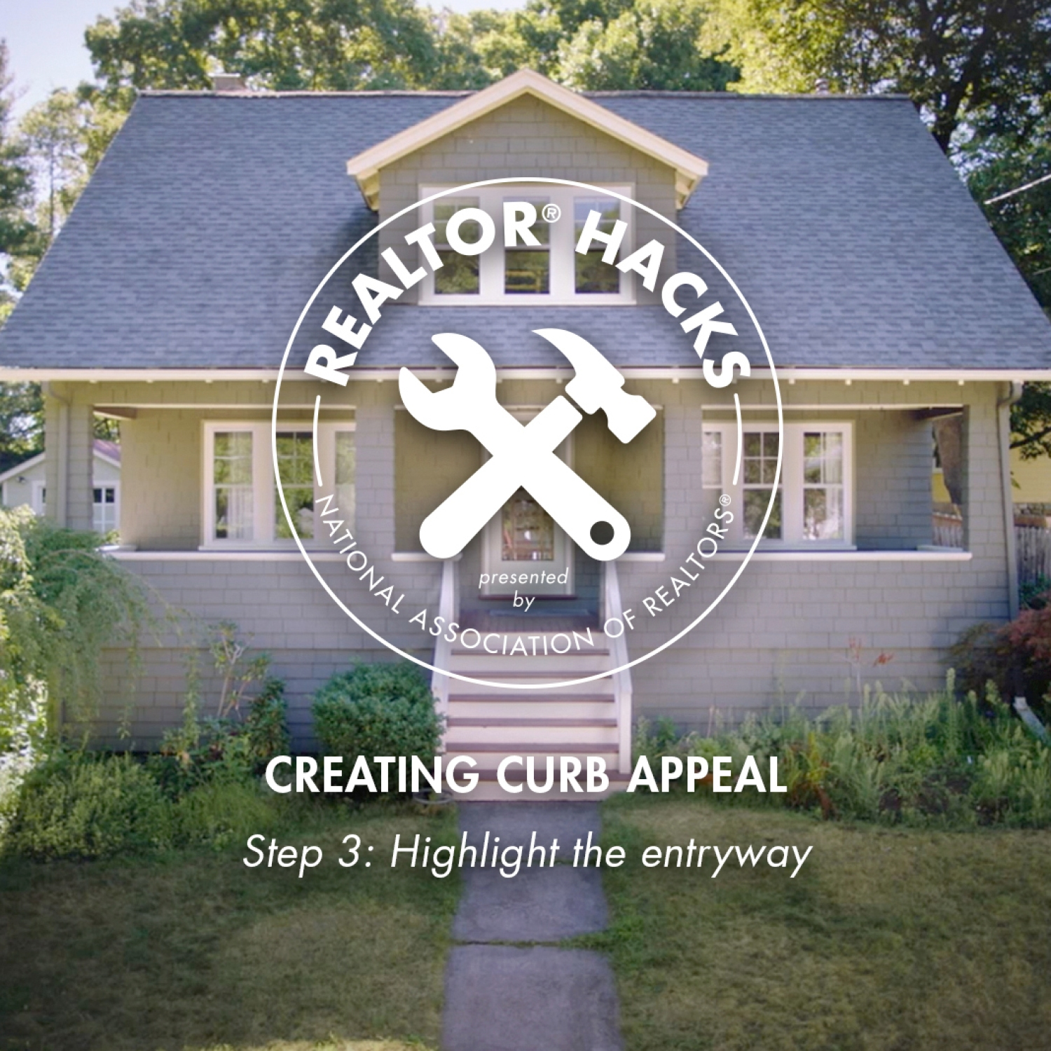Realtor® Hacks: Creating Curb Appeal, Step 3