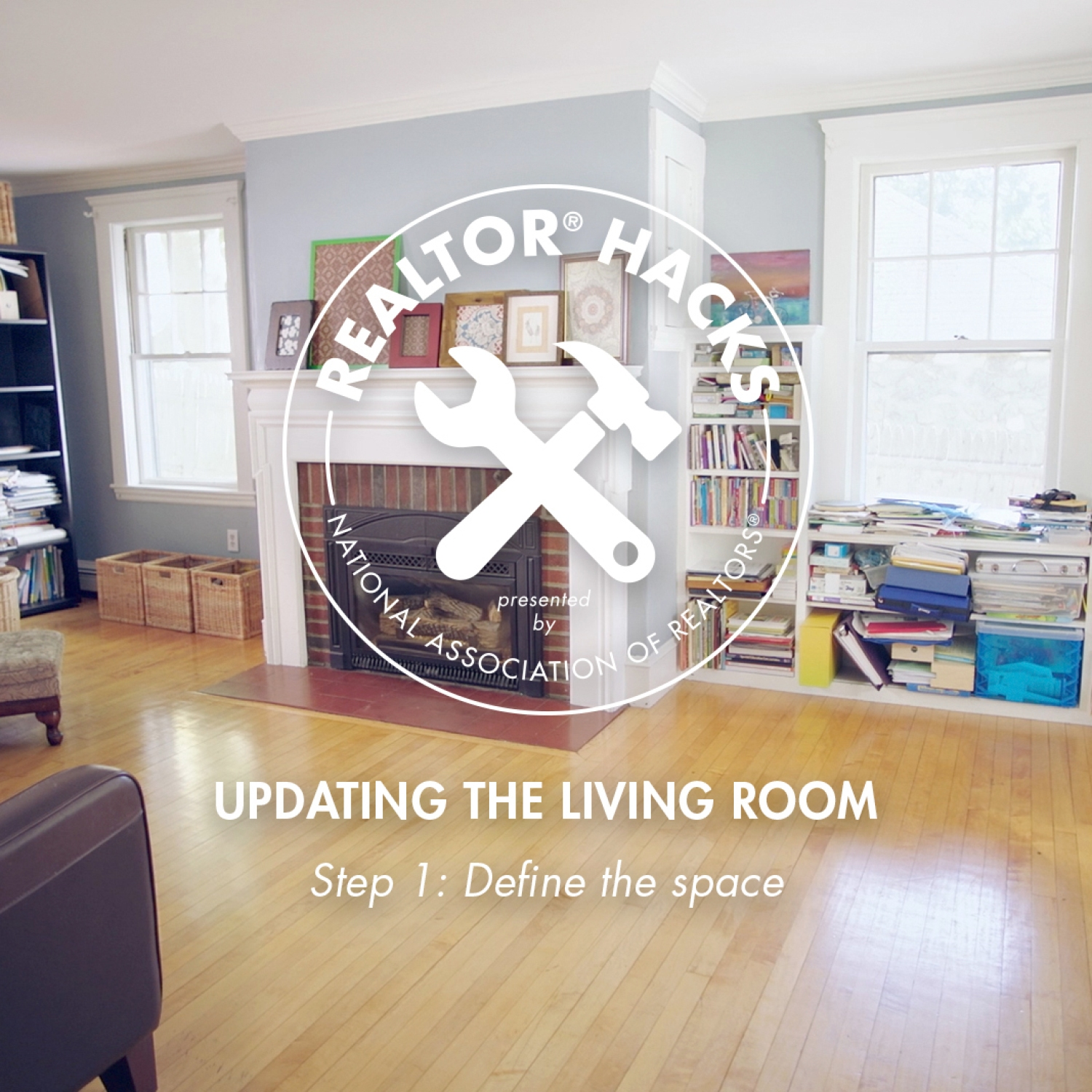 Realtor® Hacks: Updating the Living Room, Step 1